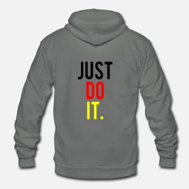 Just just do it - Unisex Fleece Zip Hoodie