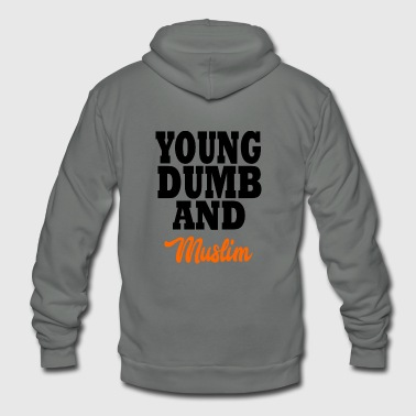 Muslim young dumb and muslim - Unisex Fleece Zip Hoodie
