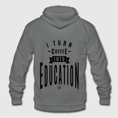 I turn coffee into education - Unisex Fleece Zip Hoodie