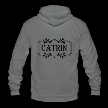 First Name Catrin female woman girl gift idea - Unisex Fleece Zip Hoodie