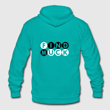 Find muck. Simply Mindfuck gift T-Shirt. - Unisex Fleece Zip Hoodie by American Apparel