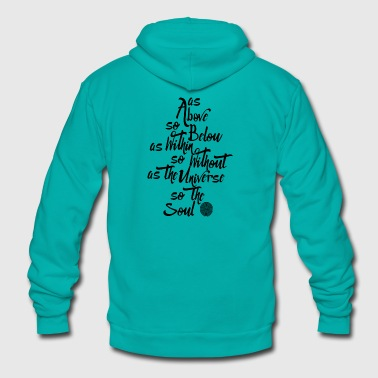 As Above So Below T Shirt- black font - Unisex Fleece Zip Hoodie
