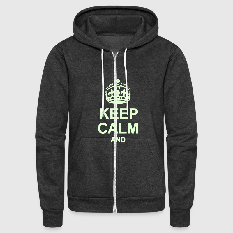 KEEP CALM AND WRITE YOUR TEXT - Unisex Fleece Zip Hoodie