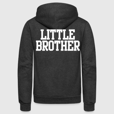 little brother - Unisex Fleece Zip Hoodie