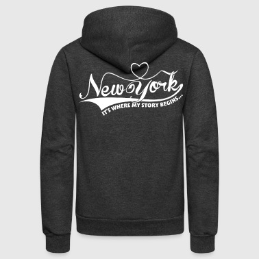 New York, It's where my story begins... - Unisex Fleece Zip Hoodie