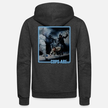 Cop Cops are... - Unisex Fleece Zip Hoodie