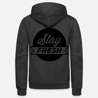 Stay Fresh Stay Fresh - stayflyclothing.com - Unisex Fleece Zip Hoodie