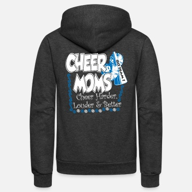 Cheer cheer moms cheer harder louder better - Unisex Fleece Zip Hoodie