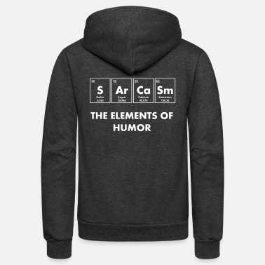 Humor Sarcasm The Elements of Humor - Unisex Fleece Zip Hoodie