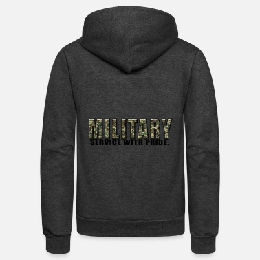 Military Service military service with pride - Unisex Fleece Zip Hoodie