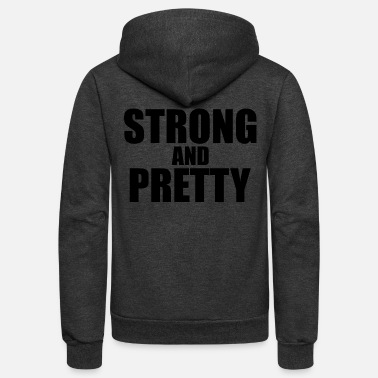 Pretty Strong and pretty - Unisex Fleece Zip Hoodie