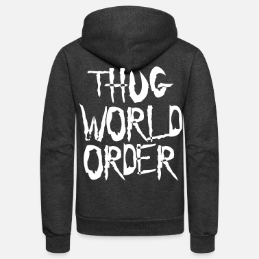 THUG WORLD ORDER - Unisex Fleece Zip Hoodie