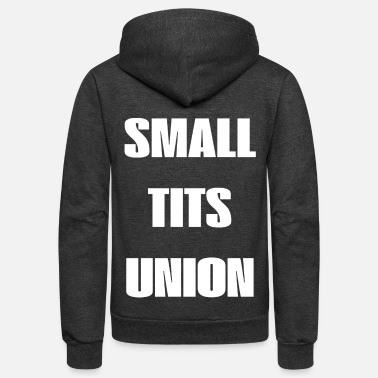 Tits small tits union union small little breast k - Unisex Fleece Zip Hoodie