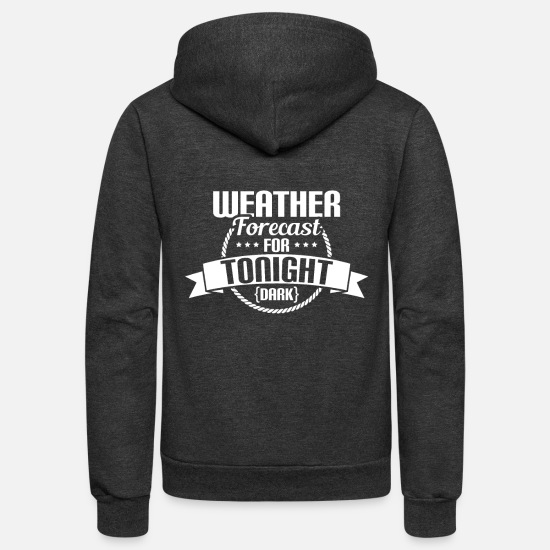 Gift Idea Hoodies & Sweatshirts - Weather forecast for tonight - Unisex Fleece Zip Hoodie charcoal gray