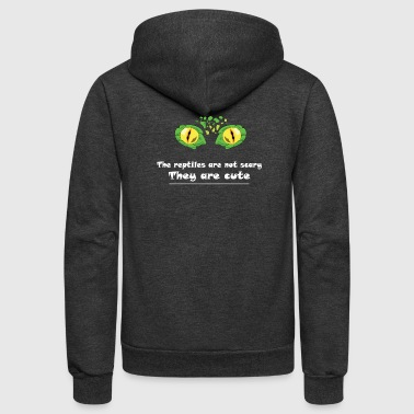 Eye Reptile! The reptile are not scary - Unisex Fleece Zip Hoodie