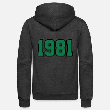 Year Of Birth 1981 | Year of Birth | Birth Year | Birthday - Unisex Fleece Zip Hoodie