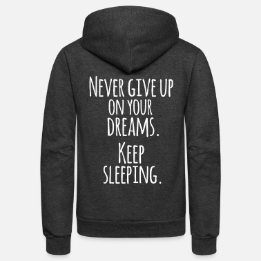 Sleeping Keep sleeping - Unisex Fleece Zip Hoodie