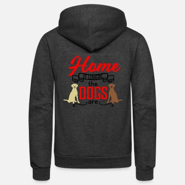Yellow Home is Where the Dogs Are Labrador Retrievers - Unisex Fleece Zip Hoodie