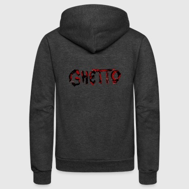 GHETTO - Unisex Fleece Zip Hoodie