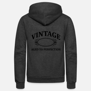 Aged To Perfection Vintage Custom Aged to Perfection - Unisex Fleece Zip Hoodie