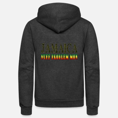Jamaica: Nuff Problem Mon - Unisex Fleece Zip Hoodie