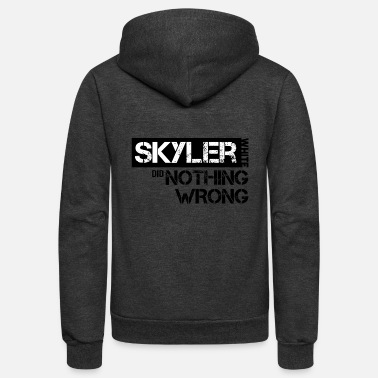 Skyler Breaking Bad: Skyler White did Nothing Wrong - Unisex Fleece Zip Hoodie