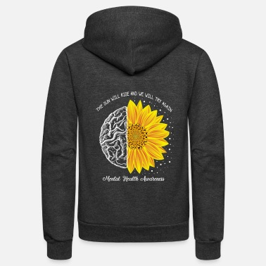 Against The Sun Will Rise And We Will Try Again Mental - Unisex Fleece Zip Hoodie