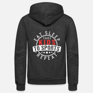 Sports Eat Sleep Kids Sports Repeat gift - Unisex Fleece Zip Hoodie