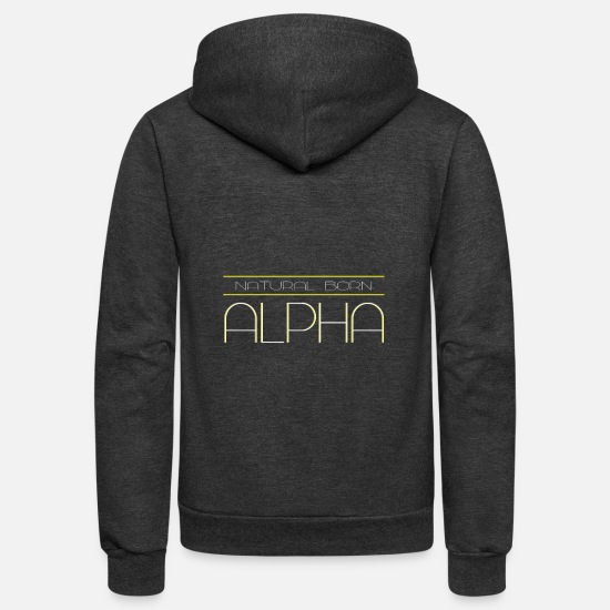 Savage Hoodies & Sweatshirts - Natural Born Alpha - Unisex Fleece Zip Hoodie charcoal gray