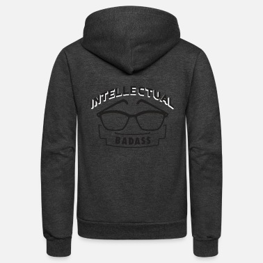 Badass Intellectual BADASS - Unisex Fleece Zip Hoodie