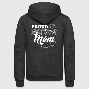 Navy Mom! Navy mother! Proud mommy! - Unisex Fleece Zip Hoodie