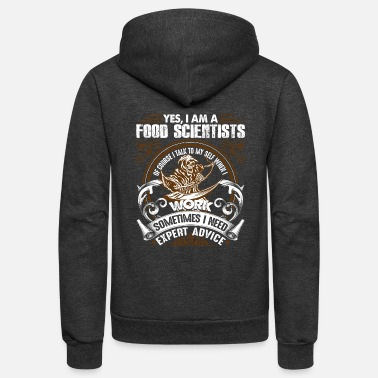 Scientist FOOD SCIENTISTS SHIRTS - Unisex Fleece Zip Hoodie