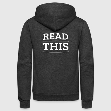 read this - Unisex Fleece Zip Hoodie