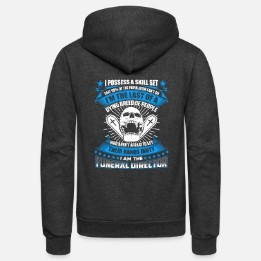 Funeral Funeral Director Tee Shirt - Unisex Fleece Zip Hoodie