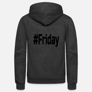 friday yesss - Unisex Fleece Zip Hoodie
