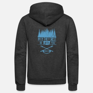Forest May The Forest - Unisex Fleece Zip Hoodie