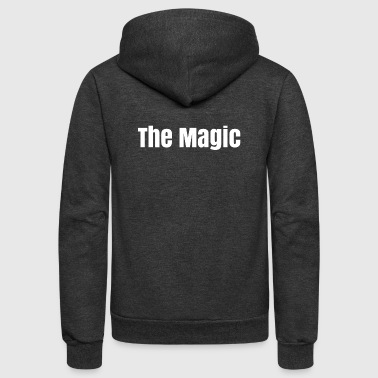The magic - Unisex Fleece Zip Hoodie