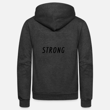 STAY STRONG - Unisex Fleece Zip Hoodie