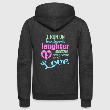 I run on hardwork laughter sanitizer tshirts - Unisex Fleece Zip Hoodie