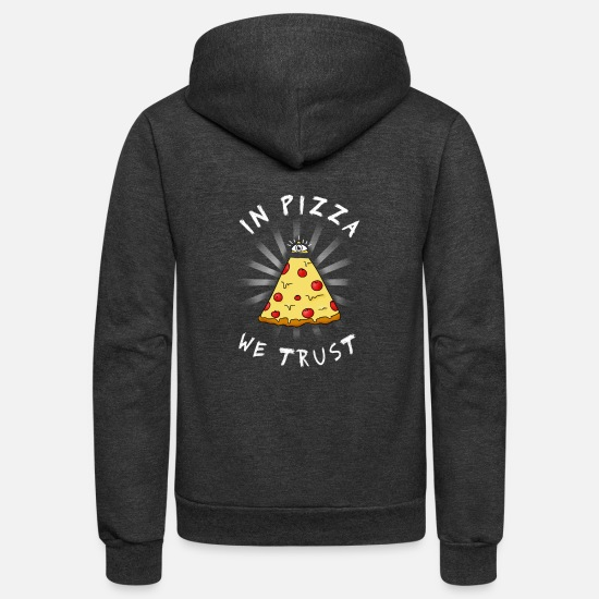Illuminati Hoodies & Sweatshirts - in Pizza we Trust slice illuminati eye - Unisex Fleece Zip Hoodie charcoal gray