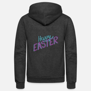 Happy Easter Happy Easter saying - Unisex Fleece Zip Hoodie
