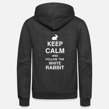 White Rabbit Keep Calm and Follow the Whire Rabbit - Unisex Fleece Zip Hoodie