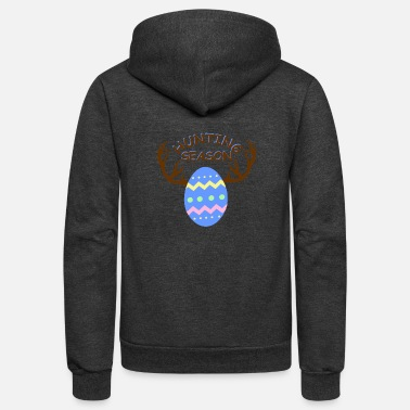 Candy Hunting Season Funny Easter Eggs with Antlers - Unisex Fleece Zip Hoodie