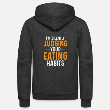 Certified Nutrition Specialist I'm Silently Judging Your Eating Habits,Nutritioni - Unisex Fleece Zip Hoodie