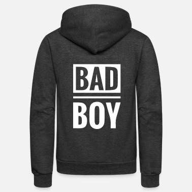 Bad Bad boy - Unisex Fleece Zip Hoodie