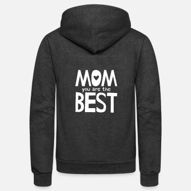 Mom You Are The Best - White - Unisex Fleece Zip Hoodie