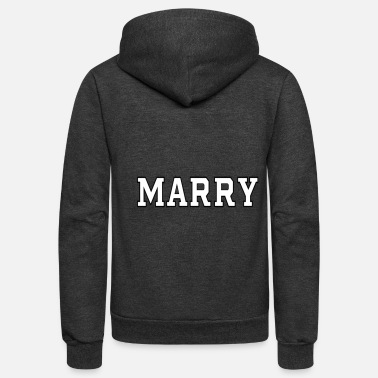 Marry marry - Unisex Fleece Zip Hoodie