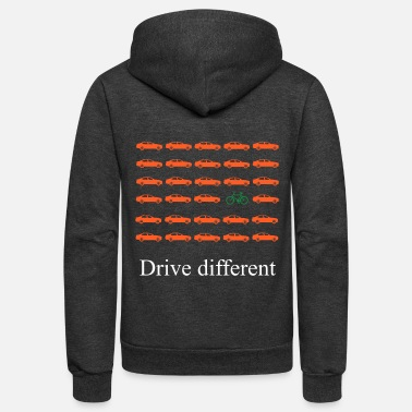 Drive Go By Car Car or bike: Drive different - Unisex Fleece Zip Hoodie