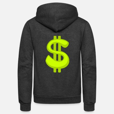 Dollar Dollar Sign - Unisex Fleece Zip Hoodie