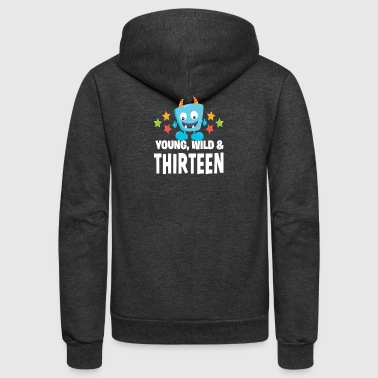 Young wild and Thirteen - Unisex Fleece Zip Hoodie